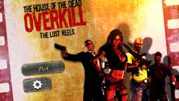 The House of the Dead Overkill The Lost Reels