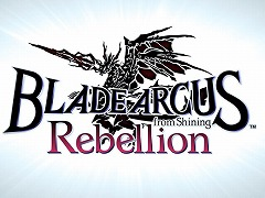 「BLADE ARCUS Rebellion from Shining」,主題歌は声優の保志総一朗さんが歌う「Soul of Rebellion」に決定&最新プロモーションムービーが公開
